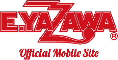 E.YAZAWA OFFICIAL MOBILE SITE